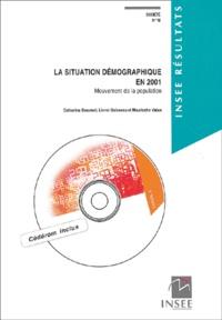 Catherine Beaumel et Lionel Doisneau - La situation démographique en 2001 - Mouvement de la population. 1 Cédérom