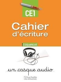 Catherine Beaumont - Cahier d'écriture CE1 Coquelicot.