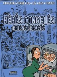 Catherine et  Charb - Bébés congelés - Chiens écrasés.