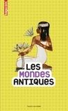 Catherine Béchaux - Les Mondes Antiques.