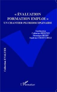 """Catherine Béduwé et Véronique Bedin - """"Evaluation Formation Emploi"""" : un chantier pluridisciplinaire."""