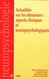 Catherine Belin et Anne-Marie Ergis - Actualités sur les démences : aspects cliniques et neuropsychologiques.