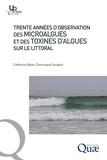 Catherine Belin - Trente années d'observation des microalgues et des toxines d'algues.