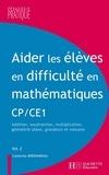 Catherine Berdonneau - Aider les élèves en difficulté en maths CP et CE1 - Tome 2.