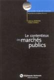 Catherine Bergeal et Frédéric Lenica - Le Contentieux des marchés publics.