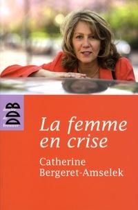 La femme en crise - Ou la ménopause dans tous ses éclats.pdf