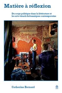 Matière à réflexion - Du corps politique dans la littérature et les arts visuels britanniques contemporains.pdf