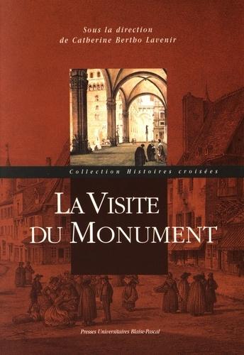 Catherine Bertho Lavenir - La visite du monument.