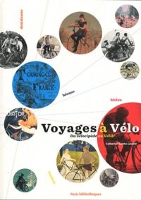 Catherine Bertho Lavenir - Voyages à Vélo - Du vélocipède au Vélib'.