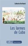 Catherine Berthomé - Les larmes de Cuba.