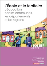 Lécole et le territoire - Léducation par les communes, les départements et les régions.pdf