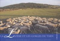 Catherine Bibollet et Dominique Desforges - La Lozère et les gorges du Tarn.
