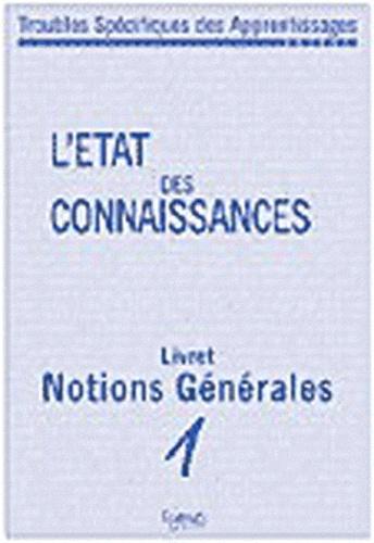 Catherine Billard et Monique Touzin - Troubles spécifiques des apprentissages - L'état des connaissances (8 livrets).