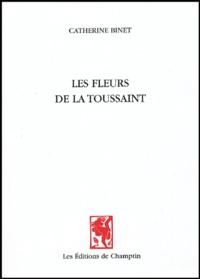 Catherine Binet - Les fleurs de la Toussaint.