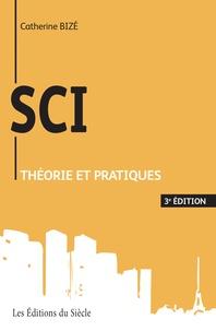 Catherine Bizé - SCI : Théorie et pratiques.