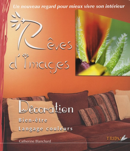 Catherine Blanchard - Rêves d'images.