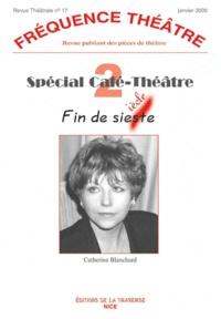 Catherine Blanchard - Spécial Café-Théâtre 2 (fin de sieste).