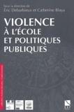 Catherine Blaya et Eric Debarbieux - Violence à l'école et politiques publiques.