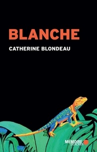 Catherine Blondeau - Blanche.