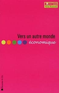 Catherine Blondel et François Fourquet - Vers un autre monde économique - Dépression ou émergence ?.