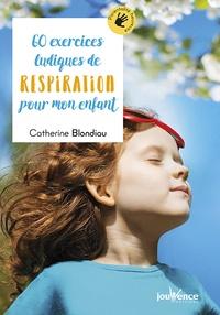 60 exercices ludiques de respiration pour mon enfant.pdf