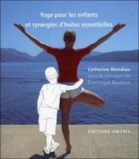 Catherine Blondiau - Yoga pour les enfants et synergies d'huiles essentielles.