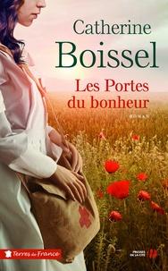 Les portes du bonheur - Catherine Boissel pdf epub