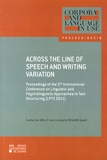 Catherine Bolly et Liesbeth Degand - Across the line of speech and writing variation - Proceedings of the 2nd International conference on linguistic and psycholinguistic approaches to text structuring (LPTS 2011).