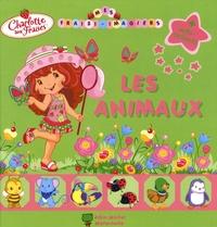 Catherine Bonifassi et Marie Mazas - Charlotte aux Fraises  : Les animaux.