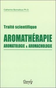 Traité scientifique aromathérapie - Aromatologie et aromachologie.pdf