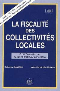 La fiscalité des collectivités locales - Catherine Bontron |