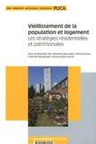Catherine Bonvalet et Férial Drosso - Vieillissement de la population et logement - Les stratégies résidentielles et patrimoniales.