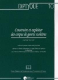 Catherine Boré - Construire et exploiter des corpus de genre scolaires.