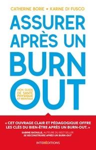Catherine Borie et Karine Di Fusco - Assurer après un burn-out - Mon guide de santé physique et mentale.