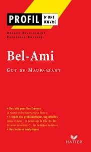 Catherine Botterel et Gérard Delaisement - Profil - Maupassant (Guy de) : Bel-Ami - Analyse littéraire de l'oeuvre.