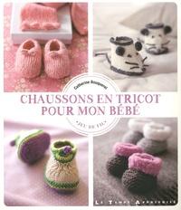Catherine Bouquerel - Chaussons en tricot pour mon bébé.