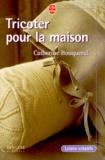 Catherine Bouquerel - Tricoter pour la maison.