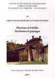 Catherine Bourdieu-Weiss - Diocèses et évêchés, territoires et paysages - Groupe de recherches Les Trois-Evêchés.