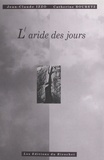 Catherine Bouretz et Jean-Claude Izzo - L'aride des jours.