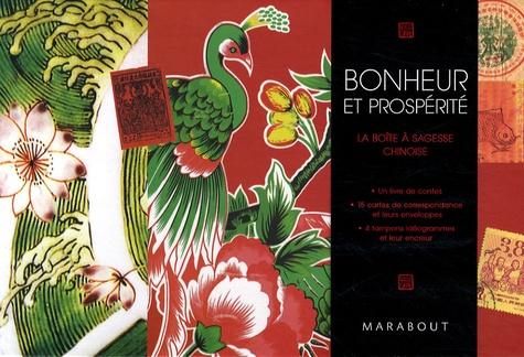 Catherine Bourzat - Bonheur et prospérité - La boîte à sagesse chinoise.