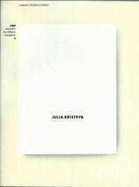Catherine Bouthors-Paillart - Julia Kristeva.