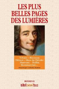 Catherine Bouttier - Les plus belles pages des Lumières.