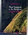 Catherine Boyle-Turner - Paul Gauguin & The Marquesas: Paradise found?.