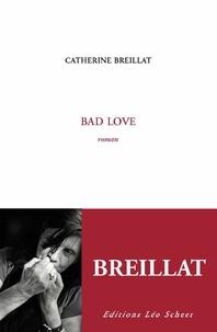 Catherine Breillat - Bad Love.