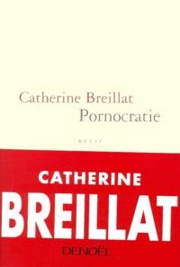 Catherine Breillat - Pornocratie.