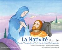 Feriasdhiver.fr La Nativité illustrée - D'après l'Evangile tel qu'il m'a été révélé de Maria Valtorta Image