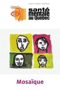 Catherine Briand et Marc Corbière - Santé mentale au Québec  : Santé mentale au Québec. Vol. 43 No. 1, Printemps 2018.