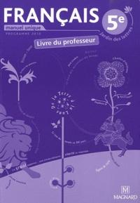 Catherine Briat et Jean-Michel Cavrois - Français 5e - Livre du professeur.