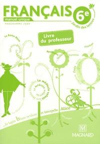 Catherine Briat et Jean-Michel Cavrois - Français 6e - Livre du professeur.