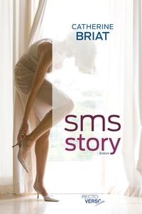 Catherine Briat - SMS Story.
